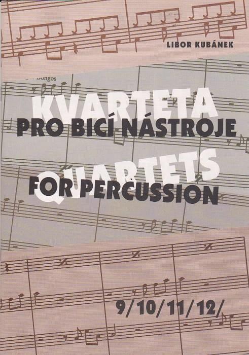 Kvarteta pro bicí nástroje 9, 10, 11, 12