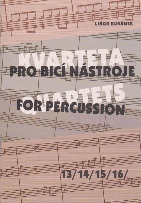 Kvarteta pro bicí nástroje 13, 14, 15, 16